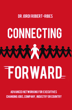 Connecting Forward by Dr. Jordi Robert-Ribes